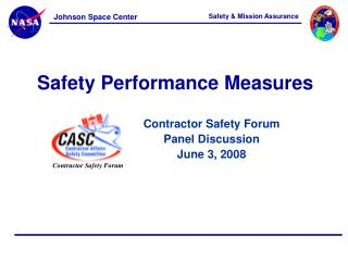 Contractor Safety Forum Panel Discussion June 3, 2008