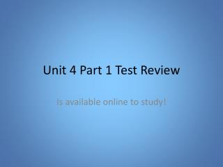 Unit 4 Part 1 Test Review