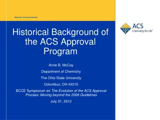 Historical Background of the ACS Approval Program