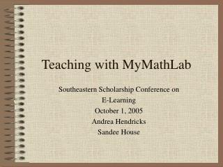 Teaching with MyMathLab