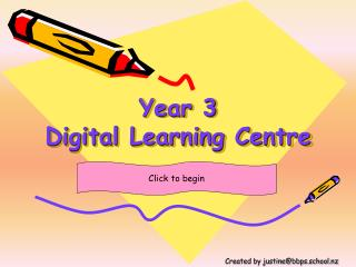 Year 3  Digital Learning Centre