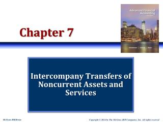 Intercompany  Transfers of Noncurrent Assets and  Services