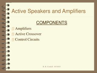 Active Speakers and Amplifiers