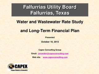 Water and Wastewater Rate Study   and Long-Term Financial Plan Presented   October 10, 2013