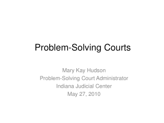 National Models of Problem-Solving Courts