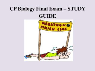 CP Biology Final Exam – STUDY GUIDE