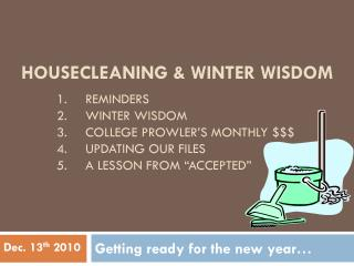 Housecleaning & Winter Wisdom
