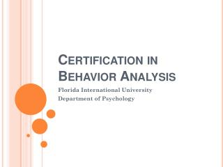 Certification in Behavior Analysis