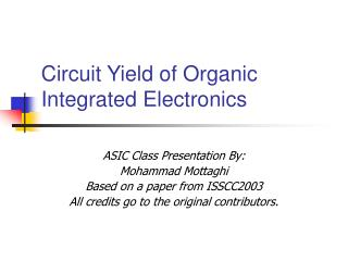 Circuit Yield of Organic  Integrated Electronics