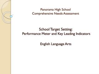 Panorama High School Comprehensive Needs Assessment