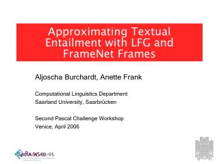 Approximating Textual Entailment with LFG and FrameNet Frames