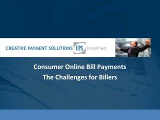 Consumer Online Bill Payments