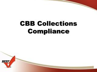 CBB Collections Compliance