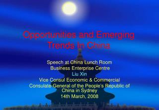 Opportunities and Emerging Trends In China