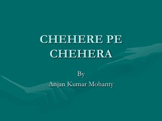 CHEHERE PE CHEHERA