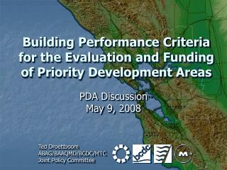 Building Performance Criteria for the Evaluation and Funding of Priority Development Areas