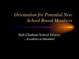 Orientation for Potential New School Board Members