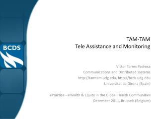 TAM-TAM  Tele Assistance and Monitoring