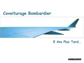 Covoiturage Bombardier