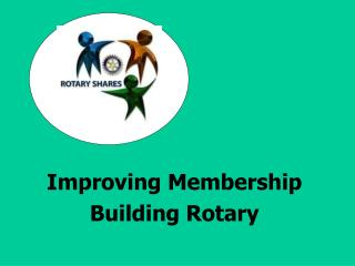 Improving Membership Building Rotary