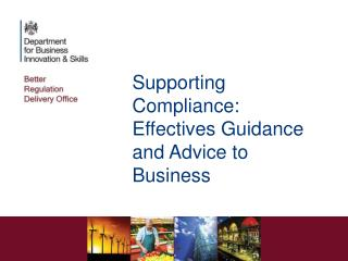 Supporting Compliance: Effectives Guidance and Advice to Business
