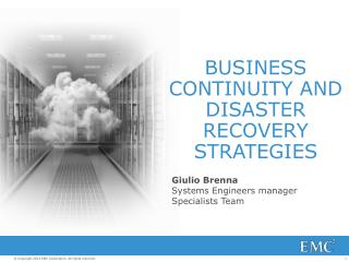 BUSINESS CONTINUITY AND  DISASTER RECOVERY STRATEGIES