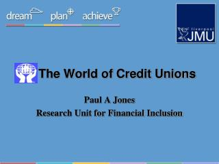 The World of Credit Unions