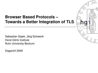 Browser Based Protocols – Towards a Better Integration of TLS