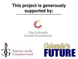 This project is generously supported by: