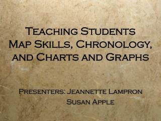 Teaching Students Map Skills, Chronology, and Charts and Graphs