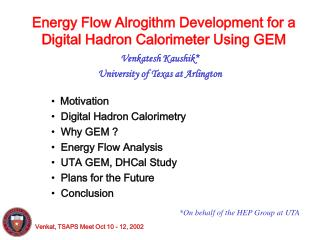 Energy Flow Alrogithm Development for a Digital Hadron Calorimeter Using GEM