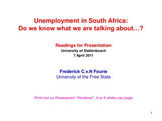 Unemployment in South Africa:  Do we know what we are talking about…?