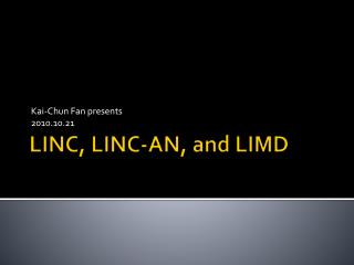 LINC, LINC-AN, and LIMD