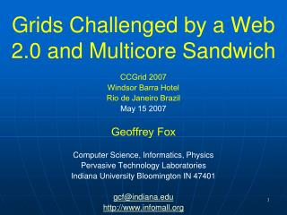 Grids Challenged by a Web 2.0 and Multicore Sandwich