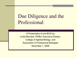 Due Diligence and the Professional