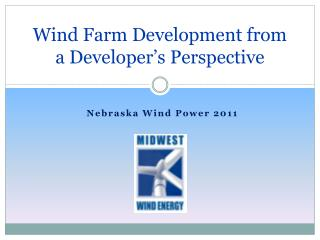 Wind Farm Development from a Developer's Perspective