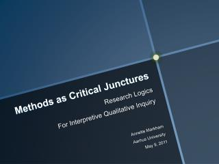 Methods as Critical Junctures