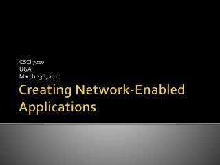 Creating Network-Enabled Applications
