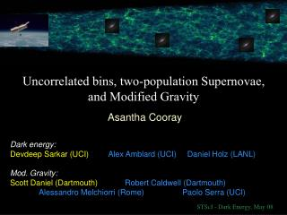 Uncorrelated bins, two-population Supernovae, and Modified Gravity