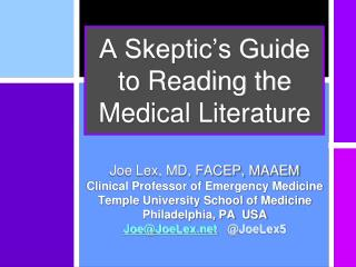 A Skeptic's Guide to Reading the Medical Literature