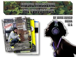 MUSIC MAGAZINE THE EVALUATION