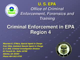 U. S. EPA Office of Criminal Enforcement, Forensics and Training