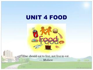 UNIT 4 FOOD