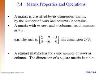 7.4 	Matrix Properties and Operations