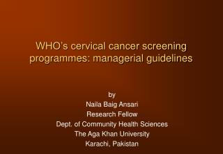 WHO's cervical cancer screening programmes: managerial guidelines