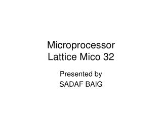 Microprocessor Lattice Mico 32