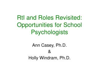 RtI and Roles Revisited: Opportunities for School Psychologists