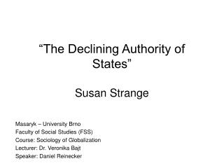 """The Declining Authority of States"" Susan Strange"