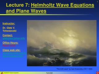 Lecture 7:  Helmholtz Wave Equations and Plane Waves