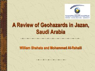 A Review of Geohazards in Jazan, Saudi Arabia